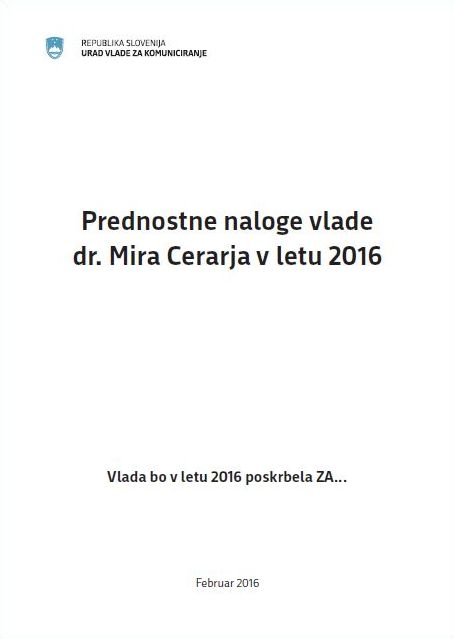 Prednostne naloge vlade dr. Mira Cerarja v letu 2016